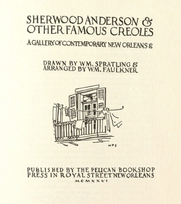 Title page of William Sprawling and William Faulkner's 1926 book,<em> Sherwood Anderson & Other Famous Creoles: A Gallery of Contemporary New Orleans</em>